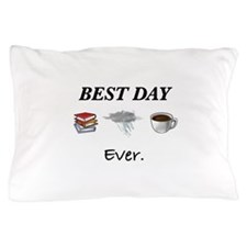 Best Day Ever Pillow Case
