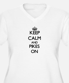 Keep Calm and Pikes ON Plus Size T-Shirt