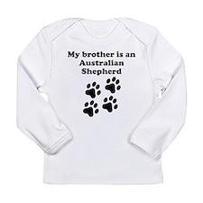 My Brother Is An Australian Shepherd Long Sleeve T