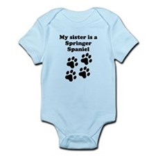 My Sister Is A Springer Spaniel Body Suit