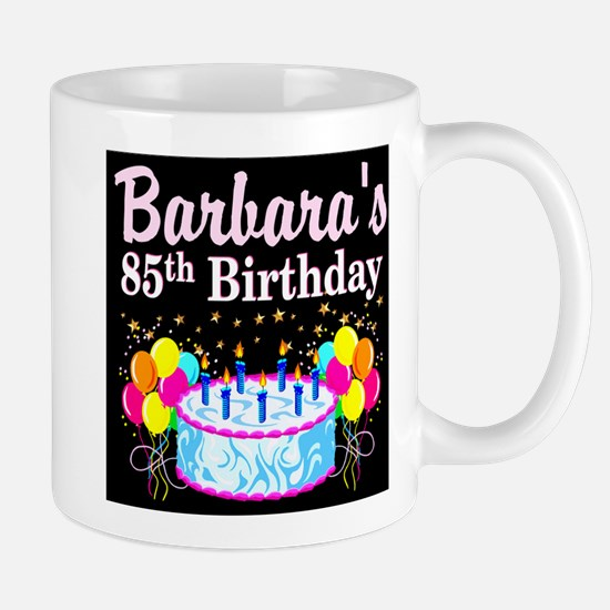 85 AND FABULOUS Mug