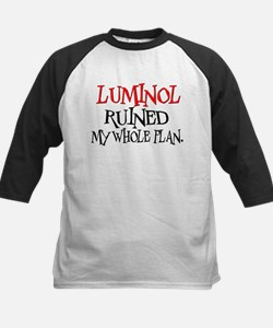 Luminol Ruined My Whole Plan Tee