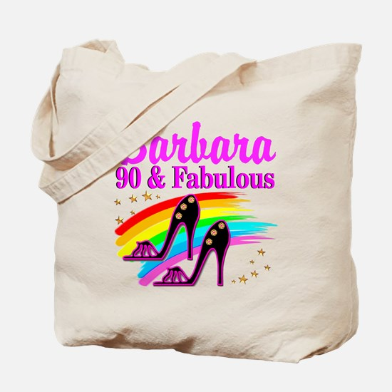 90 AND FABULOUS Tote Bag