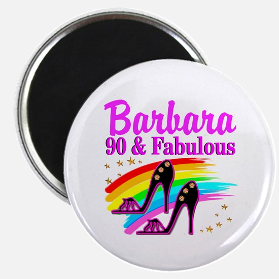 90 AND FABULOUS Magnet