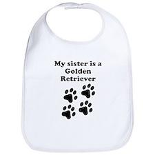 My Sister Is A Golden Retriever Bib