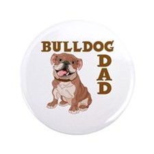 BULLDOG DAD Button