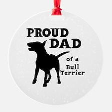 BULL TERRIER DAD Ornament