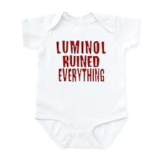 Luminol Ruined Everything Infant Bodysuit