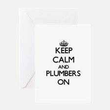 Keep Calm and Plumbers ON Greeting Cards