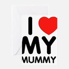 i luv my mummy Greeting Card