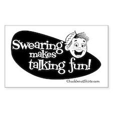 Swearing Makes Talking Fun Rectangle Decal