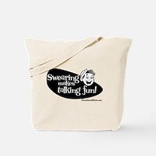 Swearing Makes Talking Fun Tote Bag
