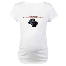 Sleep with Labradors Shirt