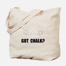 Got Chalk Tote Bag