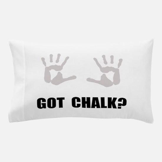 Got Chalk Pillow Case