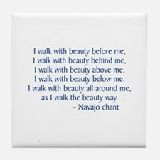 Walk With Beauty Tile Coaster