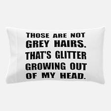 Grey Hairs Glitter Pillow Case