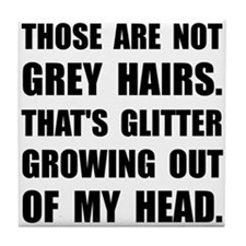 Grey Hairs Glitter Tile Coaster