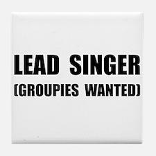 Lead Singer Groupies Tile Coaster