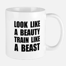 Look Beauty Train Like Beast Mugs