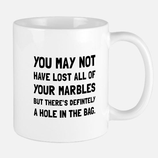Lost Your Marbles Mugs