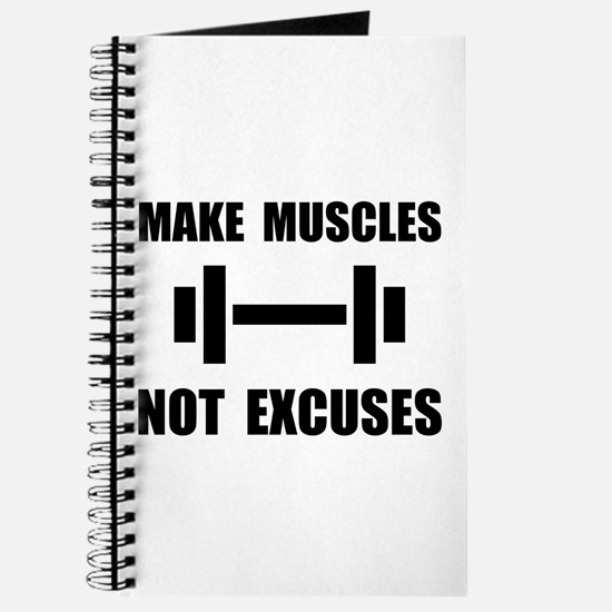 Make Muscles Not Excuses Journal
