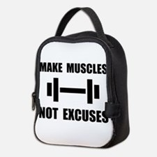 Make Muscles Not Excuses Neoprene Lunch Bag