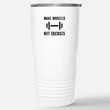 Make Muscles Not Excuses Travel Mug