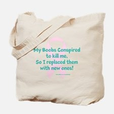 Previvor - boob conspiracy Tote Bag