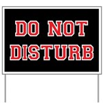Do Not Disturb Yard Sign
