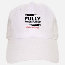 Fully Vaccinated You're Welcome Hat