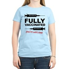 Fully Vaccinated You're Welcome T-Shirt