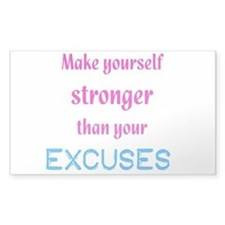 Stronger Than Excuses Decal
