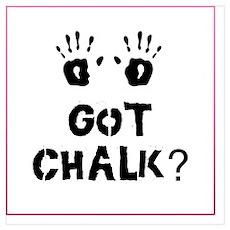 got chalk? Poster