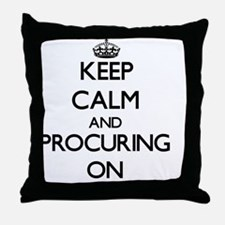 Keep Calm and Procuring ON Throw Pillow