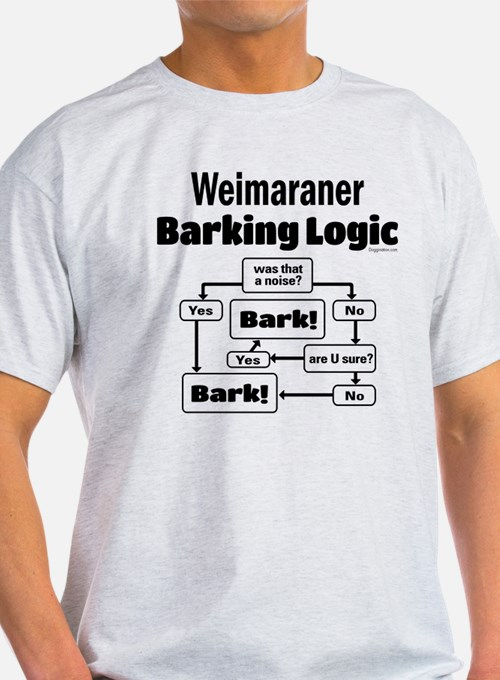 Weim Bark Logic T-Shirt