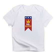 Dr. King Infant T-Shirt