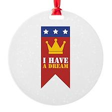 I Have A Dream Ornament
