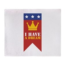 I Have A Dream Throw Blanket