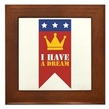 I Have A Dream Framed Tile