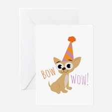 Bow Wow Greeting Cards