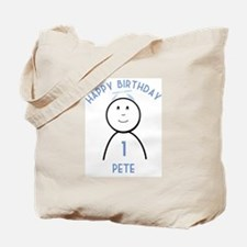 Happy B-day Pete (1st) Tote Bag