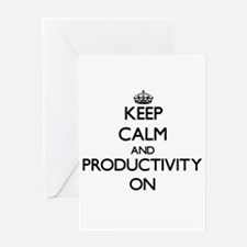 Keep Calm and Productivity ON Greeting Cards