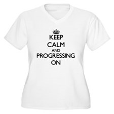 Keep Calm and Progressing ON Plus Size T-Shirt