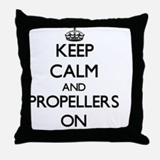Keep Calm and Propellers ON Throw Pillow