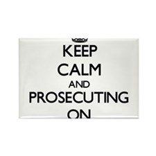 Keep Calm and Prosecuting ON Magnets