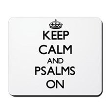 Keep Calm and Psalms ON Mousepad