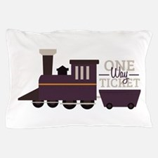 One Way Ticket Pillow Case