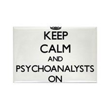 Keep Calm and Psychoanalysts ON Magnets