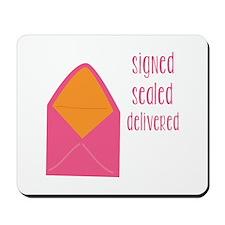 Signed Sealed Delivered Mousepad